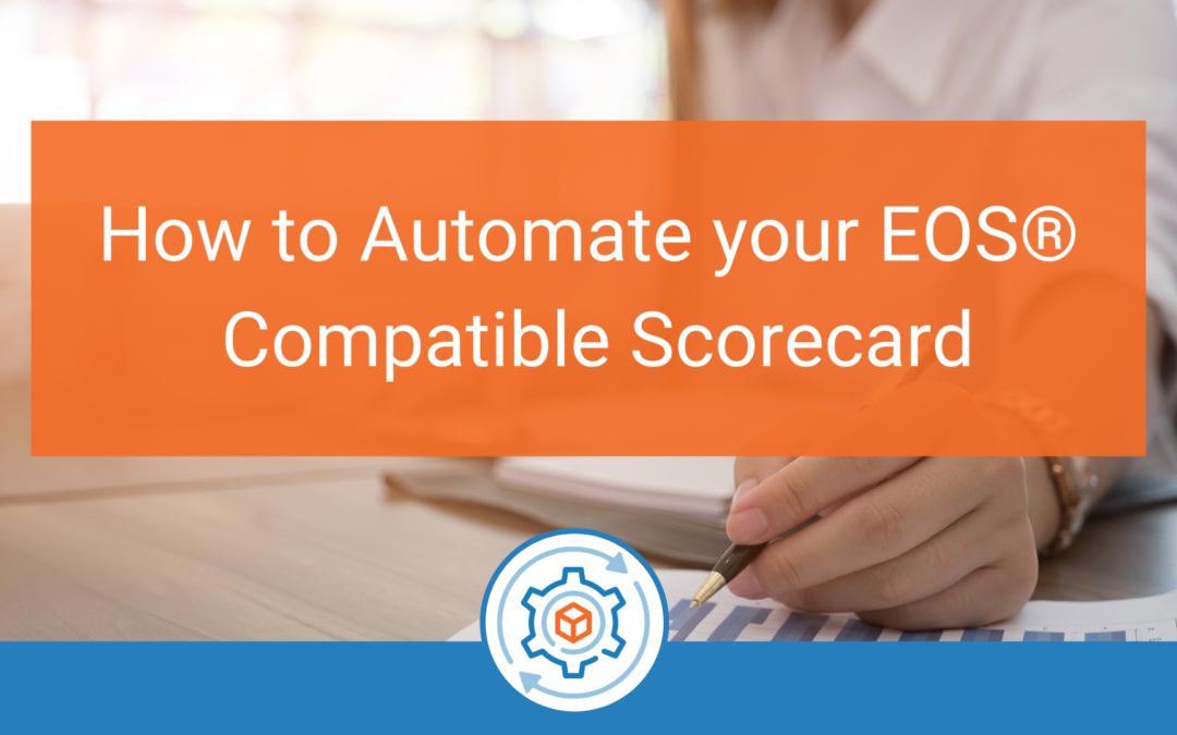 How to Automate Your EOS Compatible Scorecard