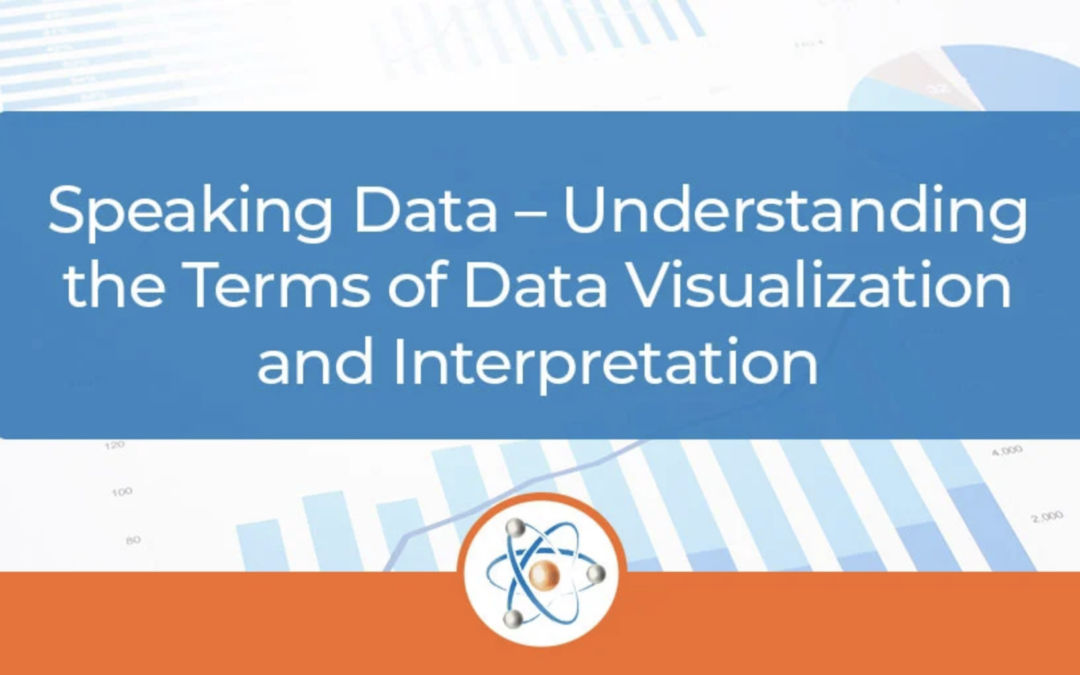 Speaking Data – Understanding the Terms of Data Visualization and Interpretation