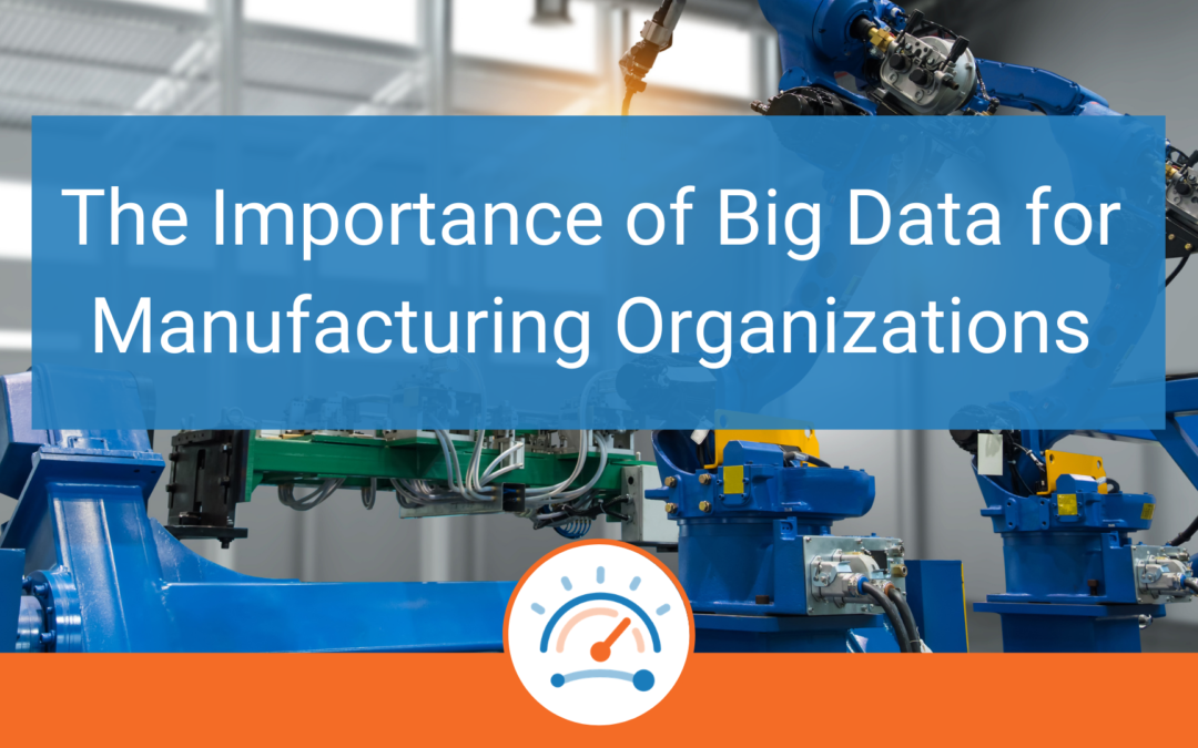 The Importance of Big Data for Manufacturing: A Brief Overview